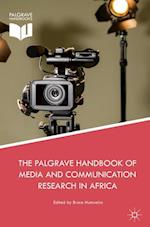 The Palgrave Handbook of Media and Communication Research in Africa