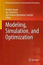 Modeling, Simulation, and Optimization