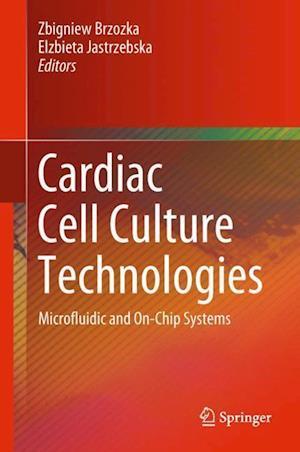 Cardiac Cell Culture Technologies