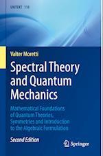 Spectral Theory and Quantum Mechanics (Unitext, nr. 110)