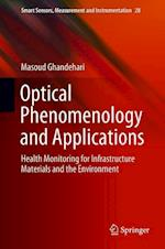 Optical Phenomenology and Applications (Smart Sensors Measurement and Instrumentation, nr. 28)