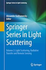 Springer Series in Light Scattering : Volume 2: Light Scattering, Radiative Transfer and Remote Sensing