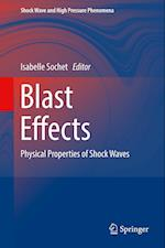 Blast Effects : Physical Properties of Shock Waves