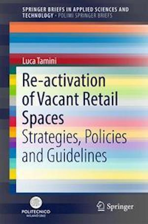 Re-activation of Vacant Retail Spaces