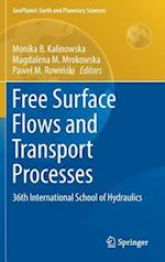 Free Surface Flows and Transport Processes (Geoplanet: Earth and Planetary Sciences)