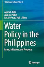 Water Policy in the Philippines (Global Issues in Water Policy, nr. 8)