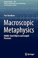 Macroscopic Metaphysics (SYNTHESE LIBRARY, nr. 390)