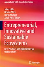 Entrepreneurial, Innovative and Sustainable Ecosystems (Applying Quality of Life Research)
