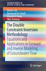 Double Constraint Inversion Methodology (Springerbriefs in Applied Sciences and Technology)