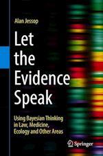 Let the Evidence Speak
