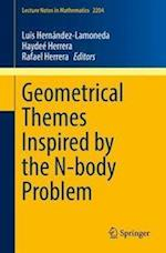 Geometrical Themes Inspired by the N-body Problem (Lecture Notes in Mathematics, nr. 2204)