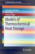 Models of Thermochemical Heat Storage