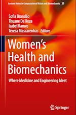 Women's Health and Biomechanics (Lecture Notes in Computational Vision and Biomechanics, nr. 29)