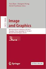 Image and Graphics : 9th International Conference, ICIG 2017, Shanghai, China, September 13-15, 2017, Revised Selected Papers, Part III