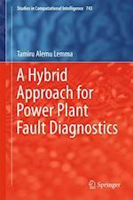 A Hybrid Approach for Power Plant Fault Diagnostics
