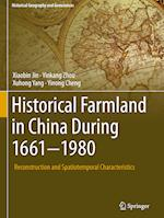 Historical Farmland in China During 1661-1980 (Historical Geography and Geosciences)