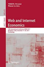 Web and Internet Economics : 13th International Conference, WINE 2017, Bangalore, India, December 17-20, 2017, Proceedings