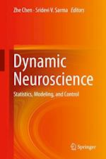 Dynamic Neuroscience : Statistics, Modeling, and Control