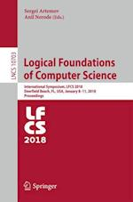 Logical Foundations of Computer Science : International Symposium, LFCS 2018, Deerfield Beach, FL, USA, January 8-11, 2018, Proceedings