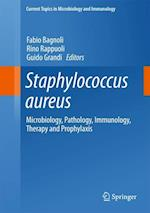 Staphylococcus aureus (CURRENT TOPICS IN MICROBIOLOGY AND IMMUNOLOGY, nr. 409)