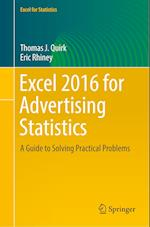 Excel 2016 for Advertising Statistics : A Guide to Solving Practical Problems