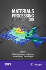 Materials Processing Fundamentals 2018 (Minerals Metals Materials)