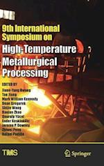9th International Symposium on High-Temperature Metallurgical Processing