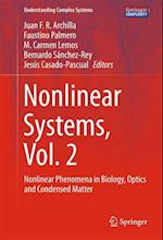 Nonlinear Systems, Vol. 2 : Nonlinear Phenomena in Biology, Optics and Condensed Matter