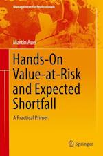 Hands-On Value-at-Risk and Expected Shortfall (Management for Professionals)