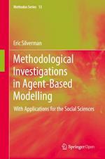 Methodological Investigations in Agent-Based Modelling (Methodos Series, nr. 13)
