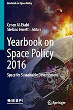 Yearbook on Space Policy 2016 (The Yearbook on Space Policy)