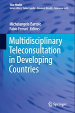 Multidisciplinary Teleconsultation in Developing Countries (Tele Health)