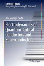 Electrodynamics of Quantum-Critical Conductors and Superconductors (Springer Theses)