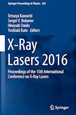 X-Ray Lasers 2016 (SPRINGER PROCEEDINGS IN PHYSICS, nr. 202)