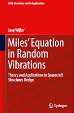 Miles' Equation in Random Vibrations (SOLID MECHANICS AND ITS APPLICATIONS, nr. 248)