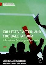 Collective Action and Football Fandom : A Relational Sociological Approach