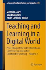 Teaching and Learning in a Digital World : Proceedings of the 20th International Conference on Interactive Collaborative Learning - Volume 2