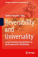Reversibility and Universality (Emergence, Complexity and Computation, nr. 30)