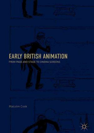 Early British Animation : From Page and Stage to Cinema Screens