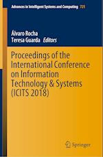 Proceedings of the International Conference on Information Technology & Systems (ICITS 2018) (Advances in Intelligent Systems and Computing, nr. 721)