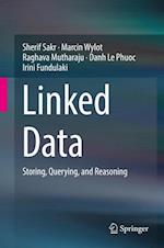 Linked Data : Storing, Querying, and Reasoning