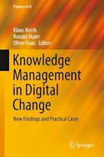 Knowledge Management in Digital Change (Progress in Is)
