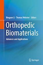 Orthopedic Biomaterials : Advances and Applications