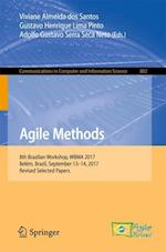 Agile Methods : 8th Brazilian Workshop, WBMA 2017, Belém, Brazil, September 13-14, 2017, Revised Selected Papers