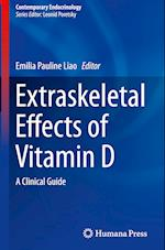Extraskeletal Effects of Vitamin D (CONTEMPORARY ENDOCRINOLOGY)