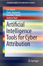 Artificial Intelligence Tools for Cyber Attribution (Springerbriefs in Computer Science)