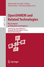 Openshmem and Related Technologies. Big Compute and Big Data Convergence (Lecture Notes in Computer Science, nr. 1067)
