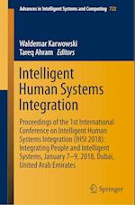 Intelligent Human Systems Integration : Proceedings of the 1st International Conference on Intelligent Human Systems Integration (IHSI 2018): Integrat