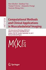 Computational Methods and Clinical Applications in Musculoskeletal Imaging (Lecture Notes in Computer Science, nr. 1073)