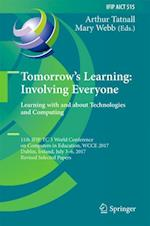 Tomorrow's Learning: Involving Everyone. Learning with and about Technologies and Computing : 11th IFIP TC 3 World Conference on Computers in Educatio